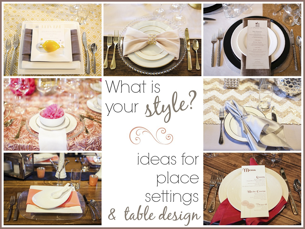 Table design place settings 1 encore events rentals for Wedding place settings ideas