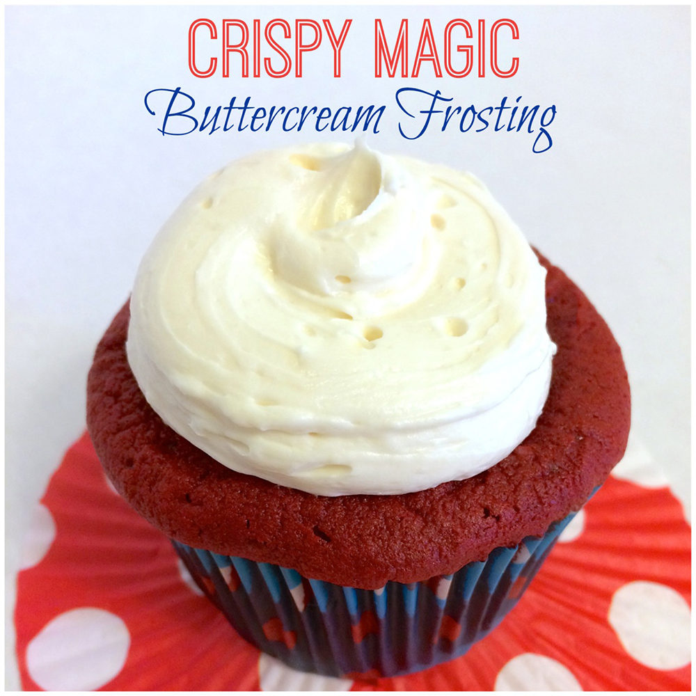 Crispy Magic Buttercream Recipe